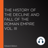 The History of the Decline and Fall of the Roman Empire Vol. III