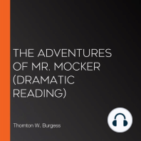 The Adventures of Mr. Mocker (dramatic reading)