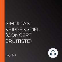 Simultan Krippenspiel (Concert bruitiste)
