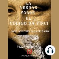 """La verdad sobre """"El Código Da Vinci"""""""