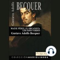 Maese Pérez, el organista Los ojos verdes