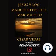 Jesús y los manuscritos del mar muerto