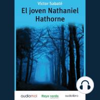 El joven Nathaniel Hathorne