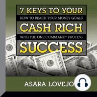 7 Keys to your Cash Rich Success