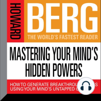 Mastering Your Mind's Hidden Powers: How to Generate Breakthrough Ideas Using Your Mind's Untapped Genius