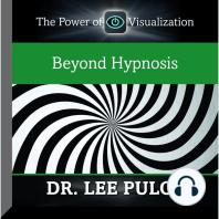 Beyond Hypnosis