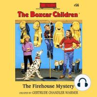 The Firehouse Mystery