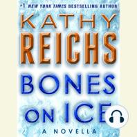 Bones on Ice