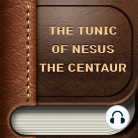 The Tunic of Nesus the Centaur