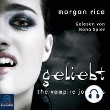 Geliebt (Band #2 Der Weg Der Vampire)