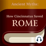 How Cincinnatus Saved Rome
