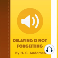Delaying Is Not Forgetting