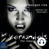 Verwandelt (Band #1 Der Weg Der Vampire)