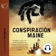 La conspiración del Maine
