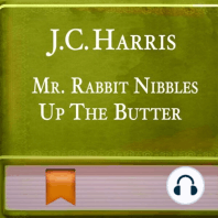 Mr. Rabbit Nibbles Up The Butter