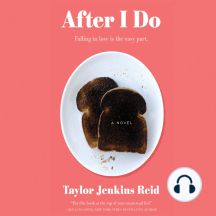 After I Do: A Novel