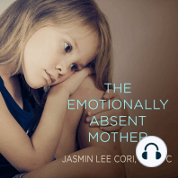 The Emotionally Absent Mother