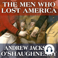 The Men Who Lost America