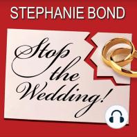 Stop the Wedding!