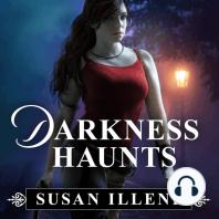 Darkness Haunts