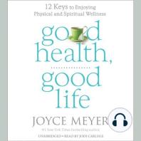 Good Health, Good Life