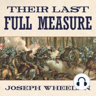 Their Last Full Measure