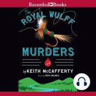 The Royal Wulff Murders