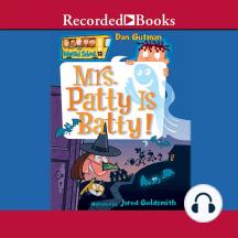 Mrs. Patty is Batty: My Weird School #13