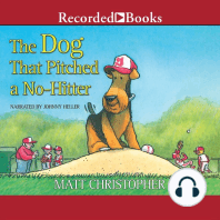 The Dog That Pitched a No-Hitter