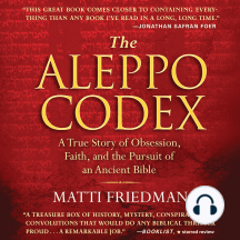 The Aleppo Codex: A True Story of Obsession, Faith, and the Pursuit of an Ancient Book