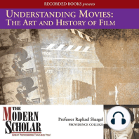 Understanding Movies: The Art and History of Films: Film History and Technique