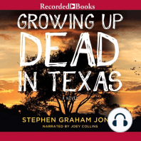 Growing Up Dead in Texas