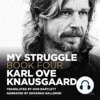 My Struggle, Book 4