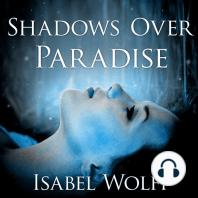 Shadows Over Paradise