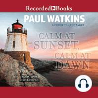 Calm At Sunset-Calm at Dawn