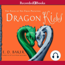 Dragon's Kiss: The Tales of the Frog Princess