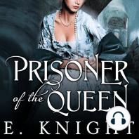 Prisoner of the Queen