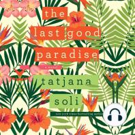 The Last Good Paradise