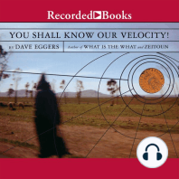 You Shall Know Our Velocity