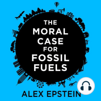 The Moral Case for Fossil Fuels