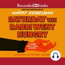 Saturday the Rabbi Went Hungry: Rabbi Small, Book 2
