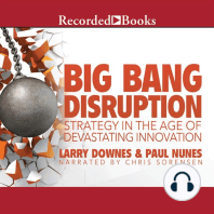 Big Bang Disruption: Strategy in the Age of Devestating Innovation