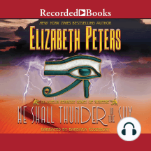 He Shall Thunder in the Sky: Amelia Peabody, Book 12