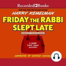 Friday The Rabbi Slept Late: Rabbi David Small, Book 1