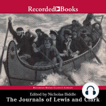 The Journals of Lewis and Clark: Excerpts from The History of the Lewis and Clark Expedition