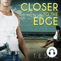 Closer to the Edge