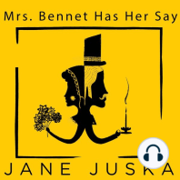 Mrs. Bennet Has Her Say