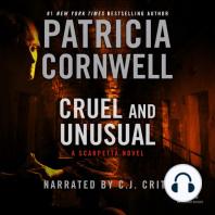 Cruel and Unusual