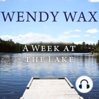 A Week at the Lake