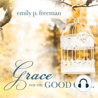 Grace for the Good Girl
